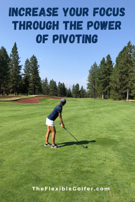TheFlexibleGolfer-pinterest-pivoting-1